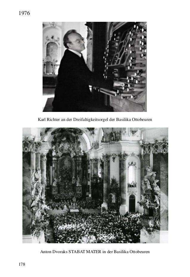 178 Anton Dvoraks STABAT MATER in der Basilika Ottobeuren Karl Richter an der Dreifaltigkeitsorgel der Basilika Ottobeuren...