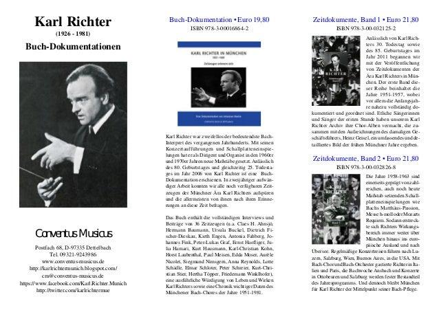 Karl Richter (1926 - 1981) Buch-Dokumentationen Conventus Musicus Postfach 68, D-97335 Dettelbach Tel. 09321-9243986 www.c...