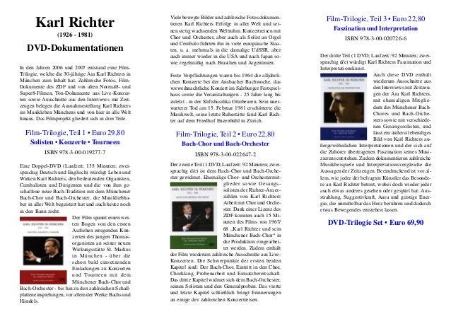 Karl Richter (1926 - 1981) DVD-Dokumentationen In den Jahren 2006 und 2007 entstand eine Film- Trilogie, welche die 30-jäh...