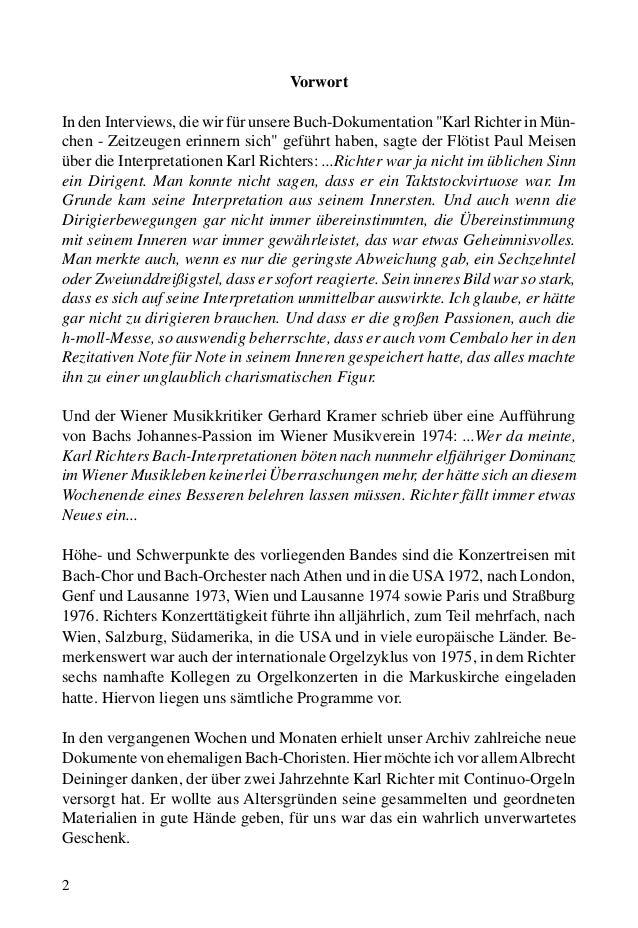 """2 Vorwort In den Interviews, die wir für unsere Buch-Dokumentation """"Karl Richter in Mün- chen - Zeitzeugen erinnern sich"""" ..."""