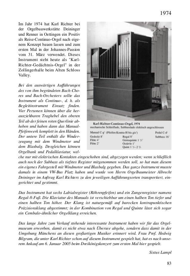 83 Im Jahr 1974 hat Karl Richter bei der Orgelbauwerkstätte Deininger und Renner in Oettingen ein Positiv als Reise-Contin...