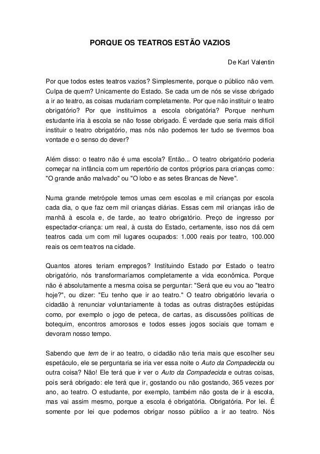 PORQUE OS TEATROS ESTÃO VAZIOS                                                               De Karl ValentinPor que todos...