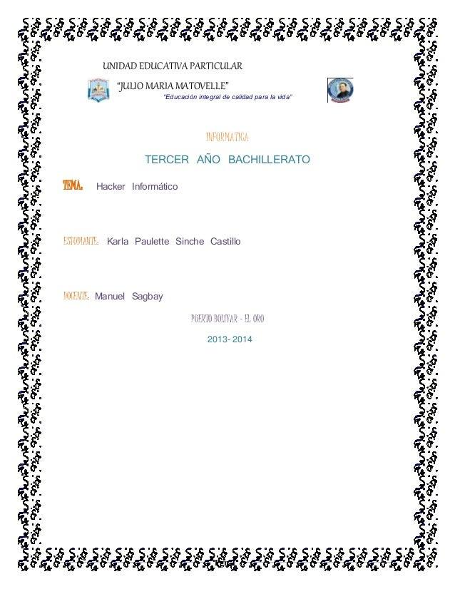 """Pgn 1 UNIDAD EDUCATIVA PARTICULAR """"JULIO MARIA MATOVELLE"""" """"Educación integral de calidad para la vida"""" INFORMATICA TERCER ..."""