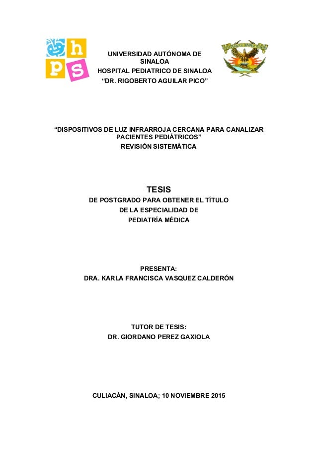 "UNIVERSIDAD AUTÓNOMA DE SINALOA HOSPITAL PEDIATRICO DE SINALOA ""DR. RIGOBERTO AGUILAR PICO"" ""DISPOSITIVOS DE LUZ INFRARROJ..."