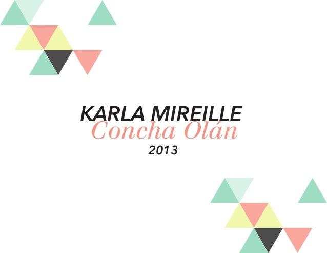 Concha Olán KARLA MIREILLE 2013