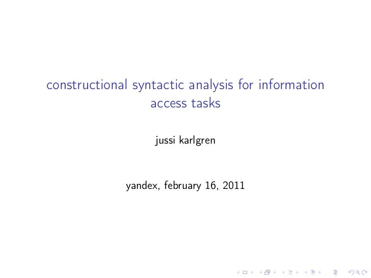 constructional syntactic analysis for information                  access tasks                    jussi karlgren         ...