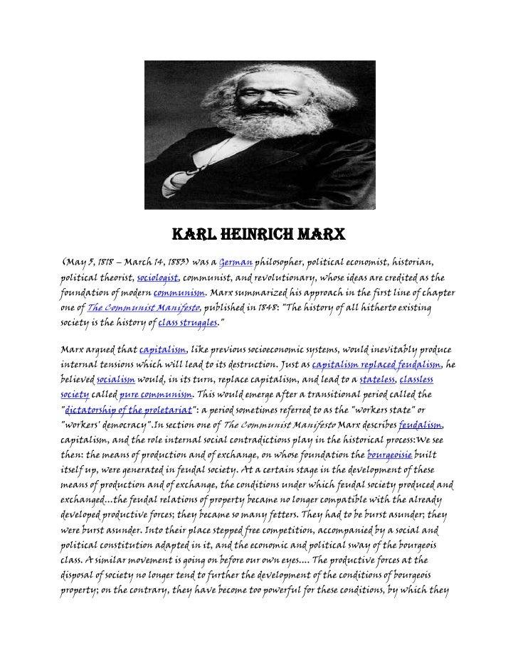 Karl Heinrich Marx <br />(May 5, 1818 – March 14, 1883) was a German philosopher, political economist, historian, politica...