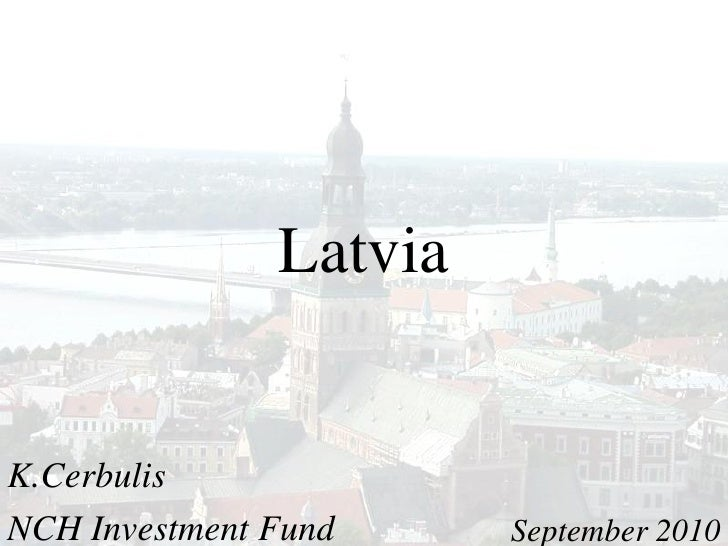 Latvia   K.Cerbulis NCH Investment Fund     September 2010