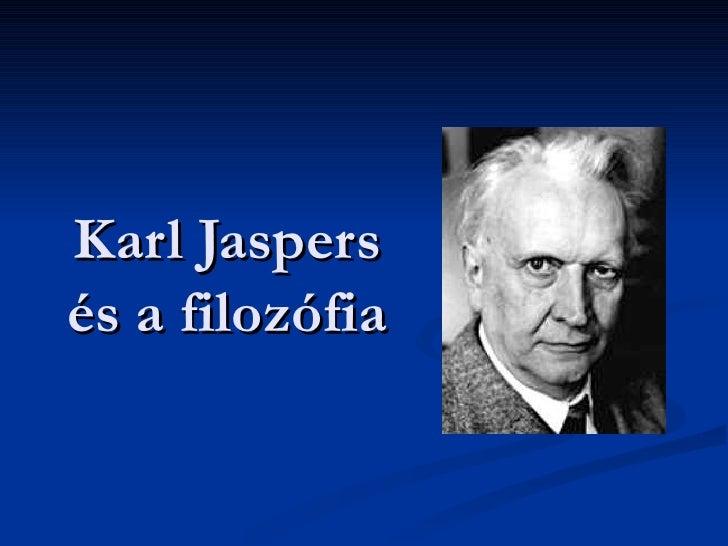 Karl Jaspers és a filozófia