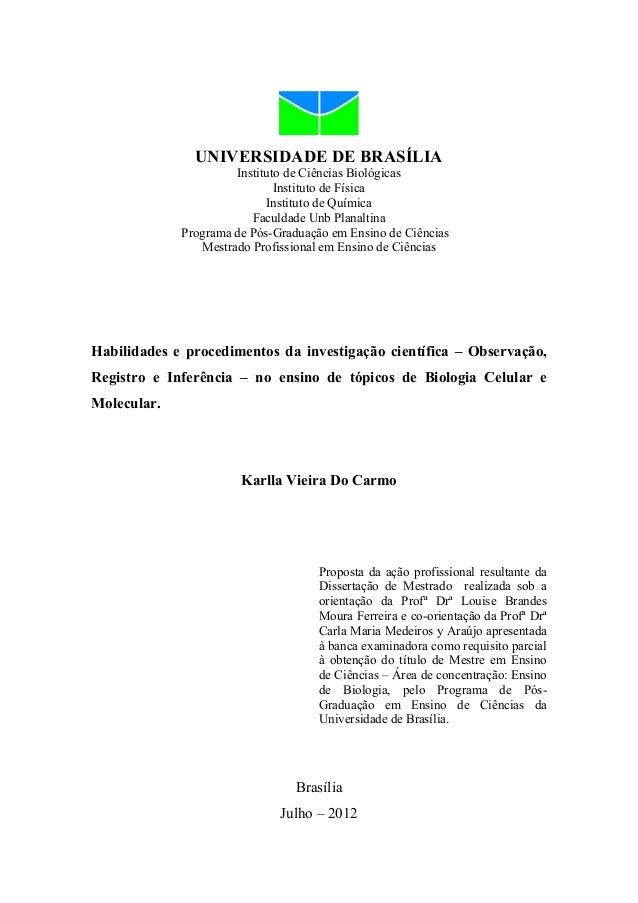 UNIVERSIDADE DE BRASÍLIA Instituto de Ciências Biológicas Instituto de Física Instituto de Química Faculdade Unb Planaltin...