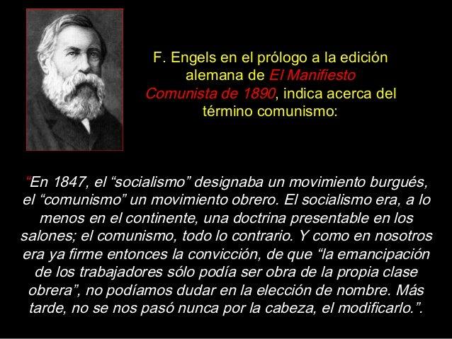 """""""En 1847, el """"socialismo"""" designaba un movimiento burgués, el """"comunismo"""" un movimiento obrero. El socialismo era, a lo me..."""