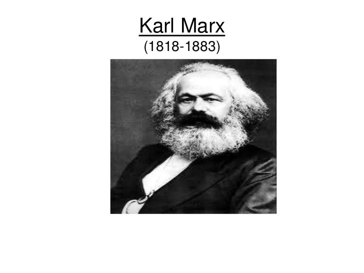 Karl Marx(1818-1883)