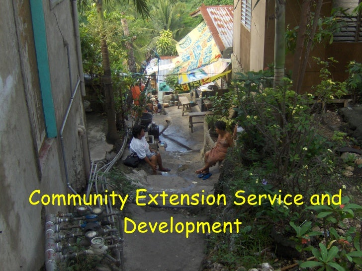 Community Extension Service and Development