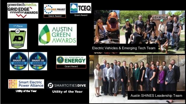 1st Place Utility of the Year Austin SHINES Leadership Team Grant AwardGrant Award Grant Award Utility of the Year Electri...