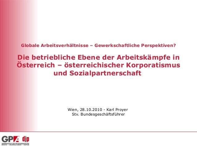 Globale Arbeitsverhältnisse – Gewerkschaftliche Perspektiven? Die betriebliche Ebene der Arbeitskämpfe in Österreich – öst...