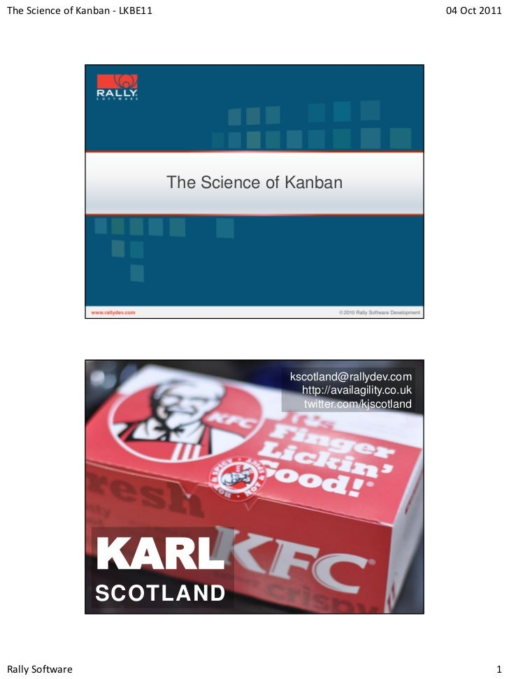 The Science of Kanban - LKBE11                                               04 Oct 2011                                 T...