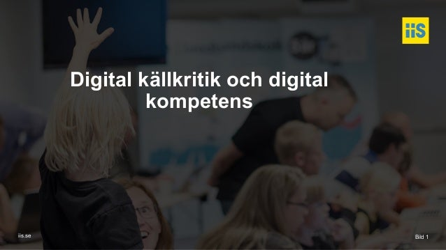 iis.se Digital källkritik och digital kompetens Bild 1
