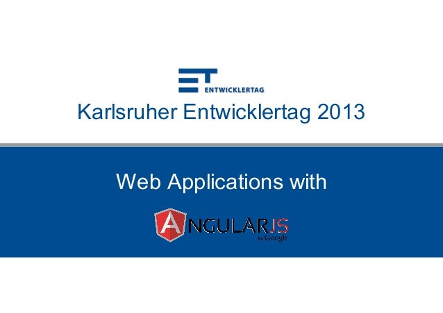 Karlsruher Entwicklertag 2013 Web Applications with