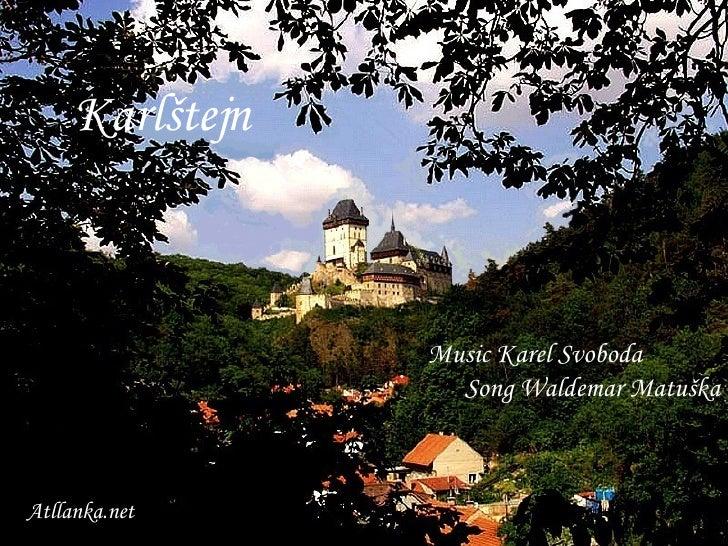 Karlštejn Music Karel Svoboda  Song Waldemar Matuška Atllanka.net
