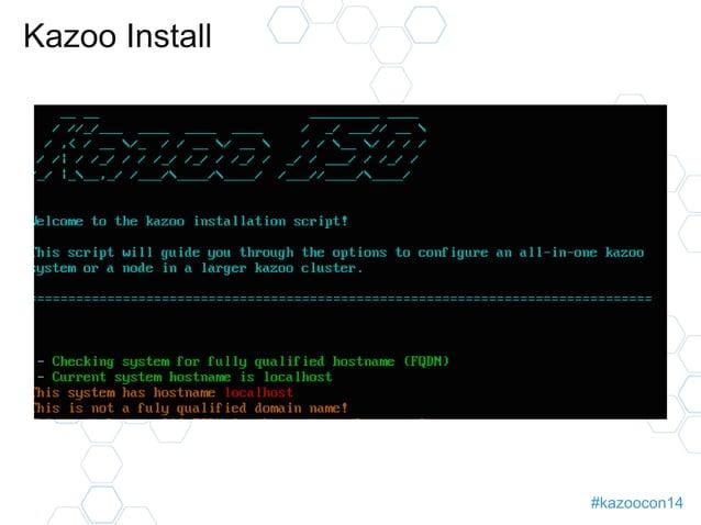 #kazoocon14  Kazoo Install