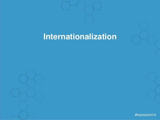 #kazoocon14  Internationalization