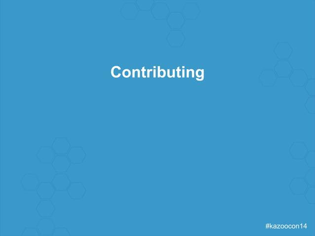 #kazoocon14  Contributing