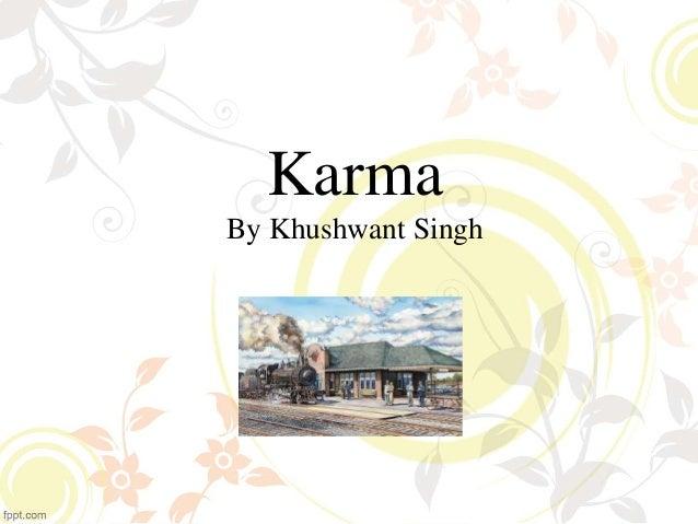 Karma By Khushwant Singh