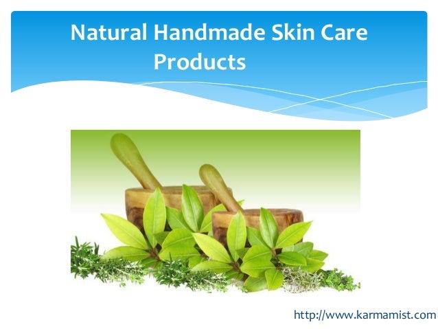 Natural Handmade Skin CareProductshttp://www.karmamist.com