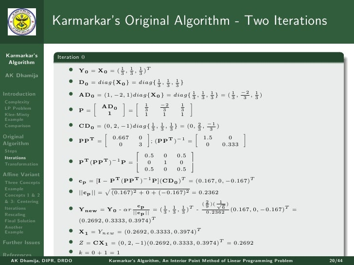 algorithm interior linear point programming thesis To be theoretically inefficient, and inspiring research that ultimately lead to the rediscovery of interior-point methods and the proof of their efficiency 131 linear programming: revised simplex method in this section, and through much of this dissertation, we will mainly consider the primal and dual standard forms of linear.