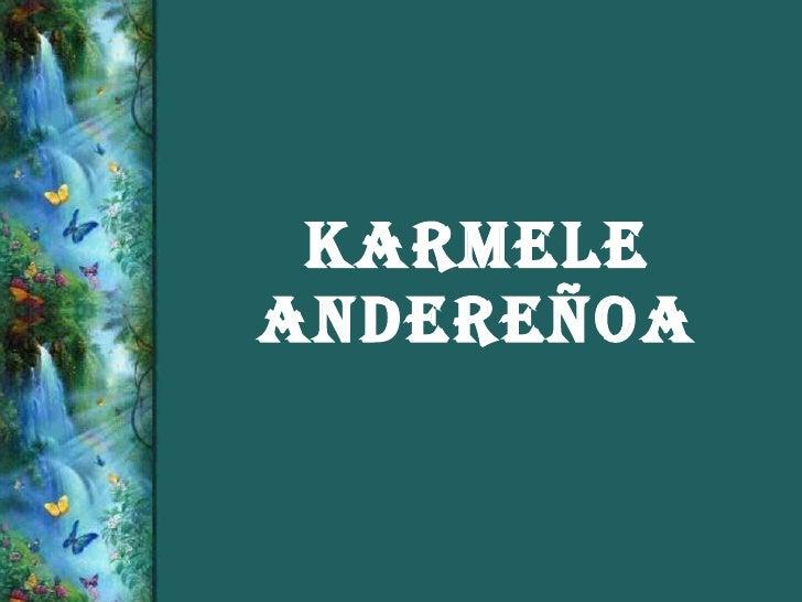 KARMELE ANDEREÑOA