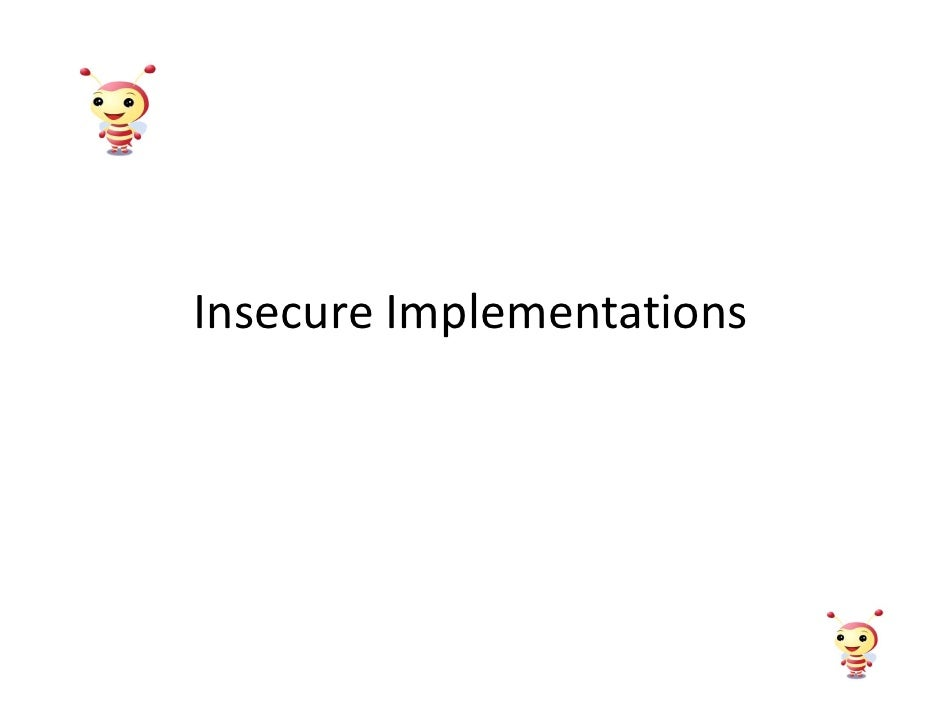 Insecure Implementations