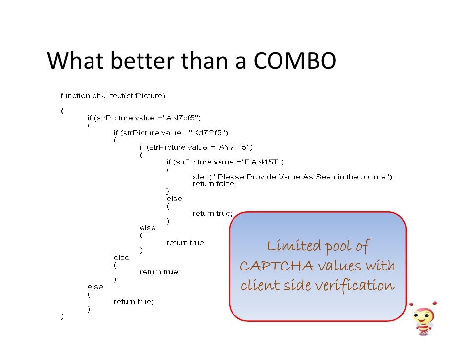 What better than a COMBO                        Limited pool of                CAPTCHA values with                client s...