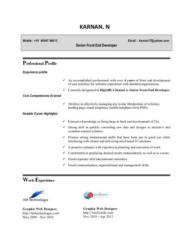 KARNAN. N Mobile : +91 98947 94613 Email : karnan17@yahoo.com Senior Front End Developer Professional Profile Experience p...