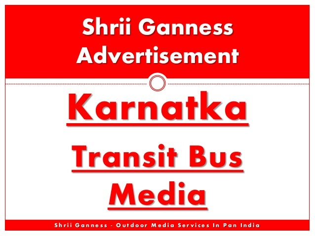 Shrii Ganness Advertisement  Karnatka Transit Bus Media Shrii Ganness - Outdoor Media Services In Pan India
