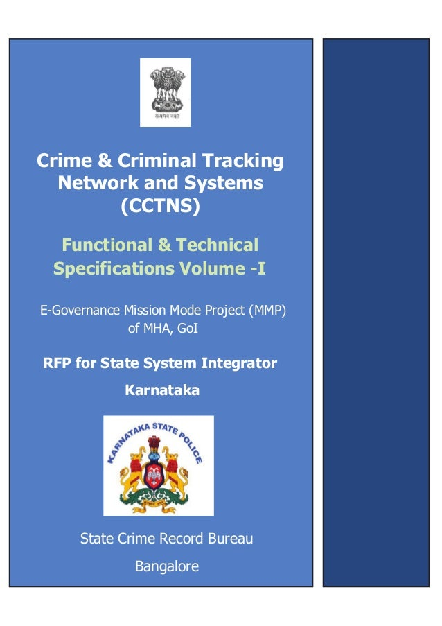 ,Crime & Criminal TrackingNetwork and Systems(CCTNS)E-Governance Mission Mode Project (MMP)of MHA, GoIRFP for State System...