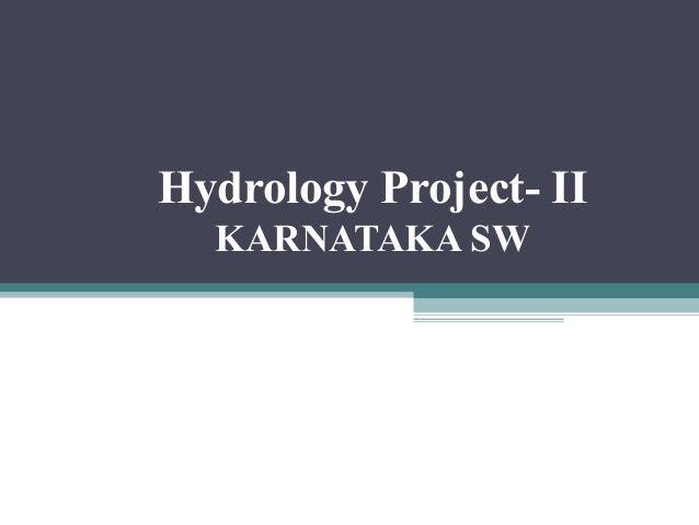 Hydrology Project- II KARNATAKA SW