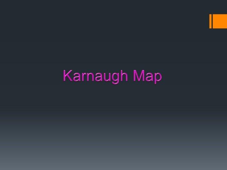 Karnaugh Map<br />