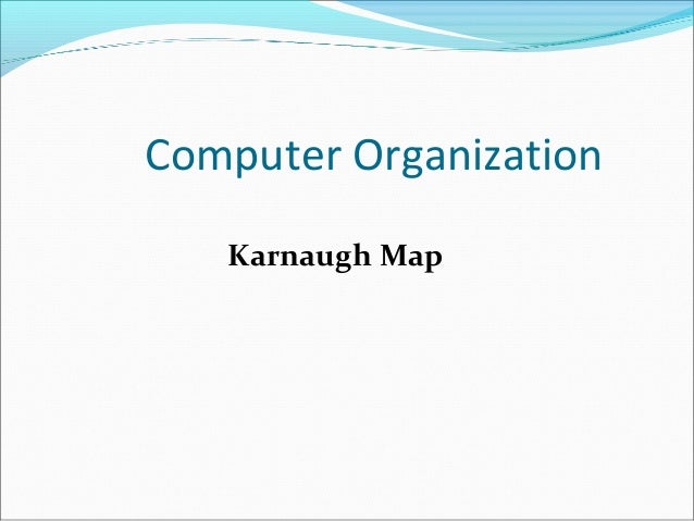 Computer Organization Karnaugh Map