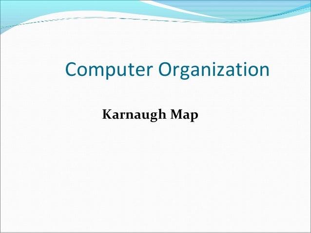 Computer Organization Karnaugh Map