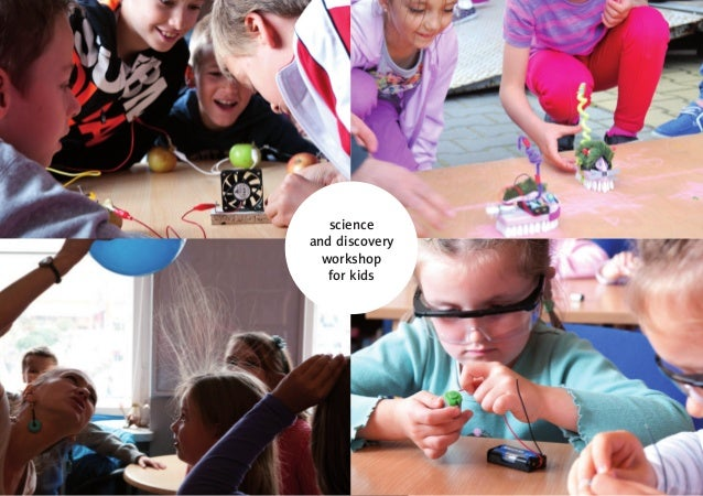 science  and discovery  workshop  for kids