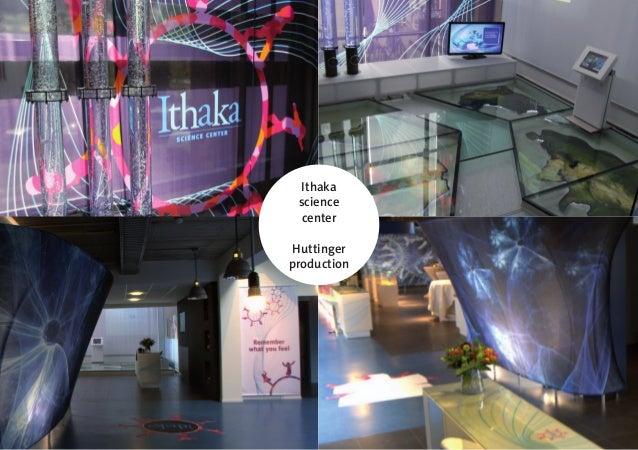 Ithaka  science  center  Huttinger  production