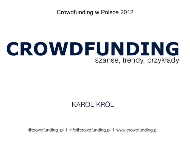 Program10:00-10:15   Rozpoczęcie konferencji10:15-10:45   Finansowanie społecznościowe – wprowadzenie, trendy i przykłady ...