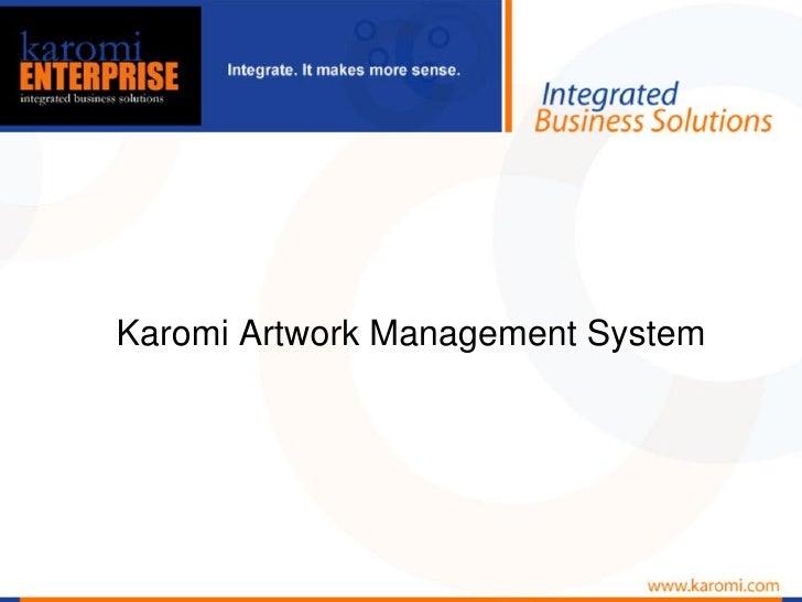 Karomi Artwork Management System