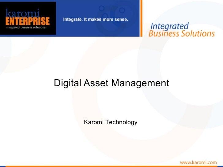 Digital Asset Management Karomi Technology