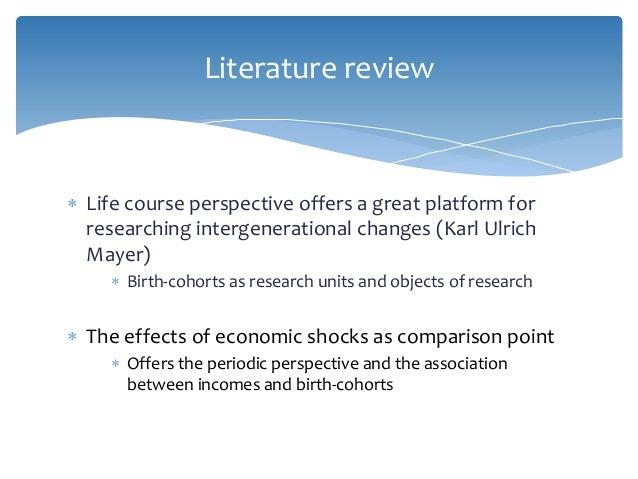 Economic Inequality: The life course perspective over economic shocks Slide 3