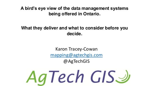 A bird's eye view of the data management systems being offered in Ontario. What they deliver and what to consider before y...