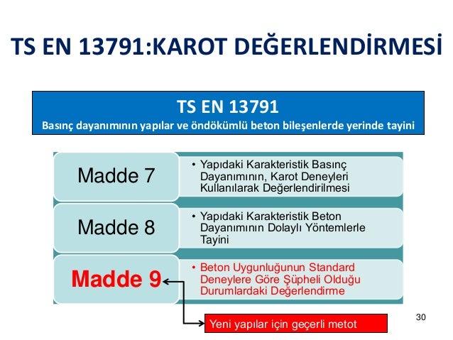 TS EN 13791:KAROT DEĞERLENDİRMESİ  TS EN 13791  Basınç dayanımının yapılar ve öndökümlü beton bileşenlerde yerinde tayini ...