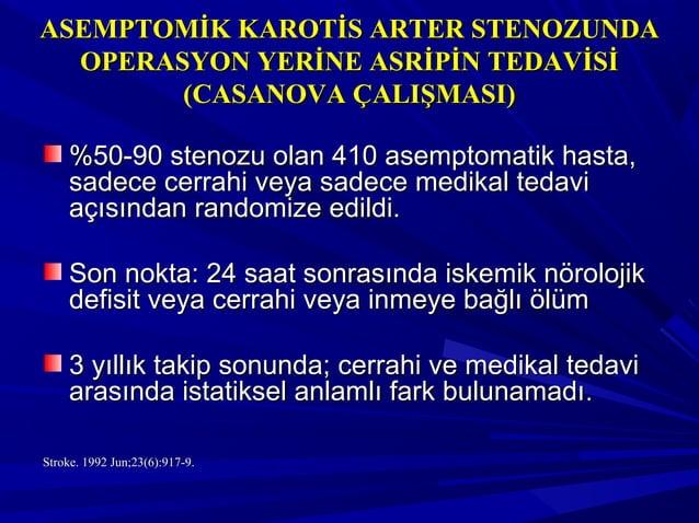 Asemptomatik Düşük RiskliAsemptomatik Düşük Riskli HastalarHastalar 1) Asemptomatik Karotis Ateroskleroz1) Asemptomatik Ka...