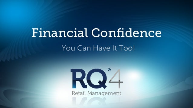 Financial Confidence    You Can Have It Too!      Retail Management