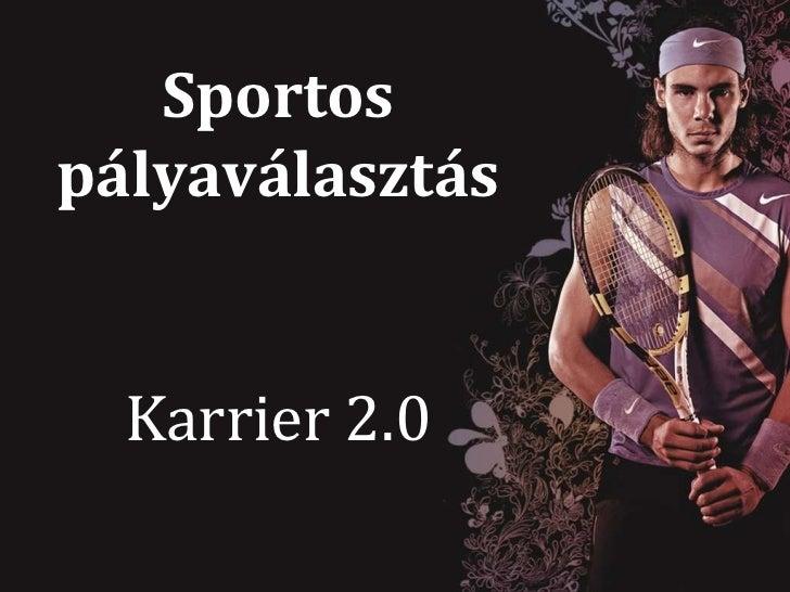 Sportos pályaválasztás Karrier 2.0